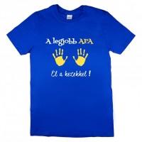 A legjobb APA - El a kezekkel feliratos póló apukáknak