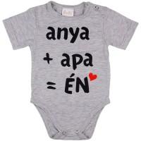 anya+apa=ÉN feliratos rövid ujjú baba body szürke